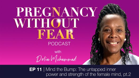 Mind the Bump: The untapped inner power and strength of the female mind, pt.2